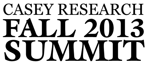 Casey Research 2013 Summit